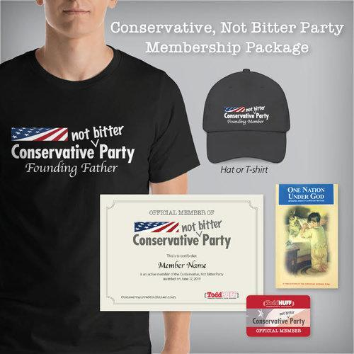 Conservative Not Bitter Party Founding Members Package